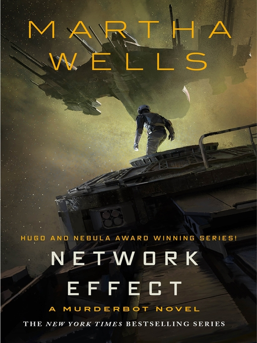 Title details for Network Effect by Martha Wells - Wait list