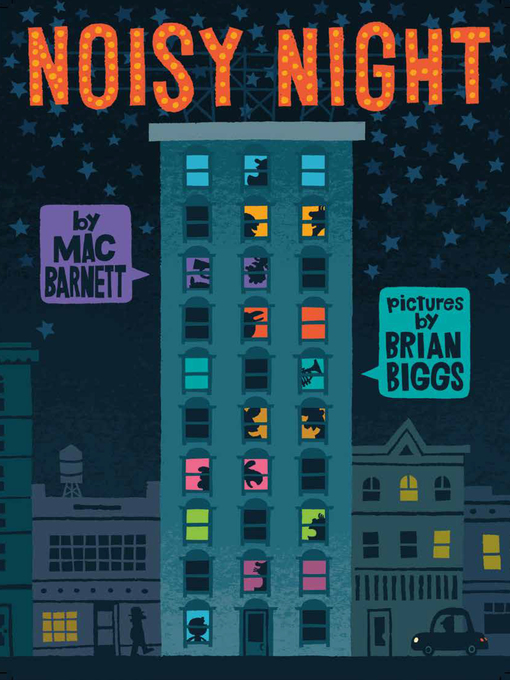 Title details for Noisy Night by Mac Barnett - Available