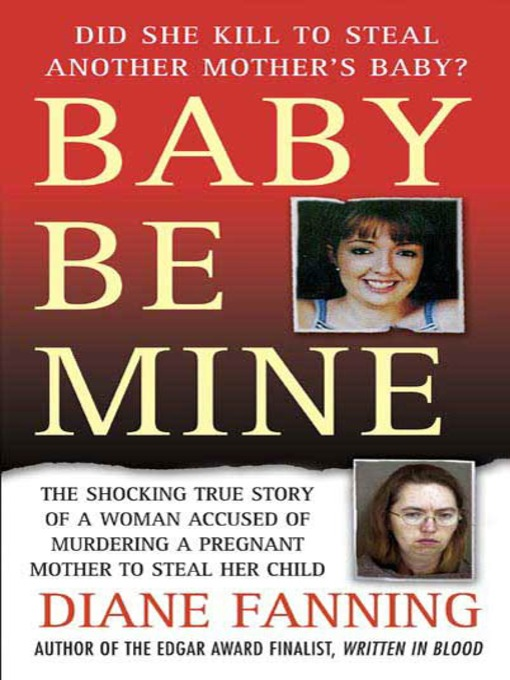 Title details for Baby Be Mine by Diane Fanning - Wait list