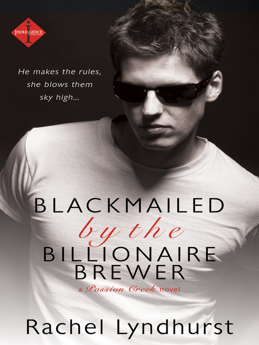 Title details for Blackmailed by the Billionaire Brewer by Rachel Lyndhurst - Available