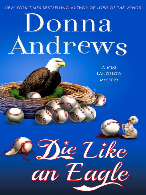 Title details for Die Like an Eagle by Donna Andrews - Available