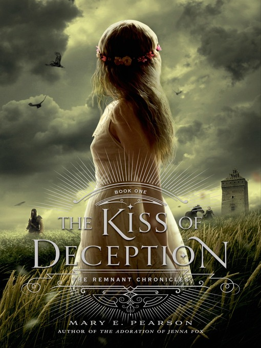 Title details for The Kiss of Deception by Mary E. Pearson - Wait list