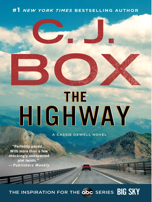 Title details for The Highway by C.J. Box - Wait list