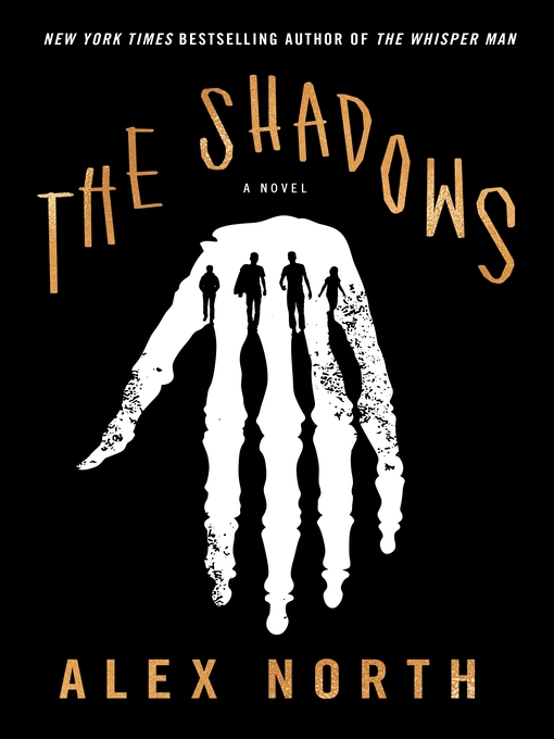 Title details for The Shadows by Alex North - Available