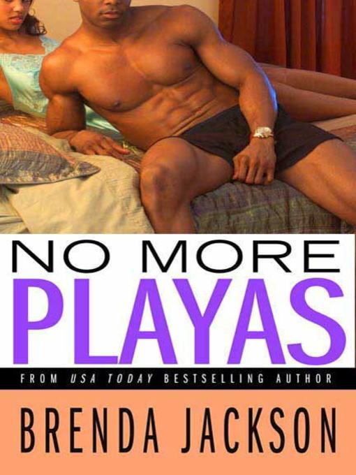 Title details for No More Playas by Brenda Jackson - Available