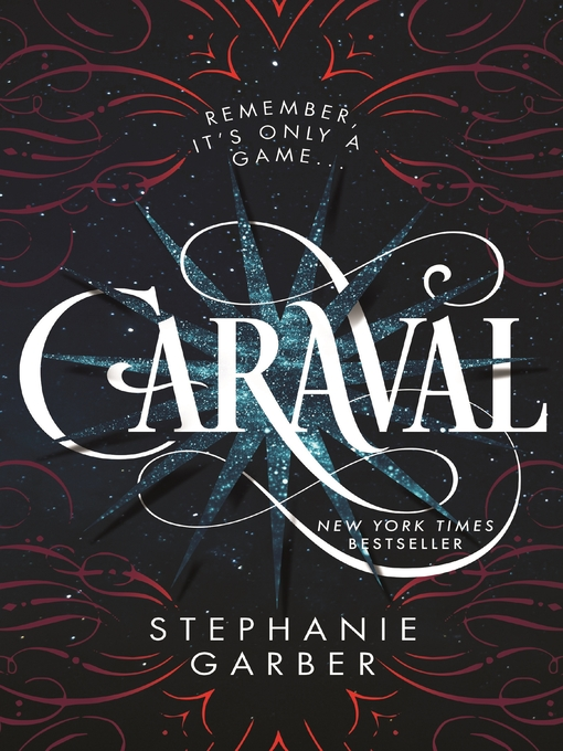 Title details for Caraval Series, Book 1 by Stephanie Garber - Wait list