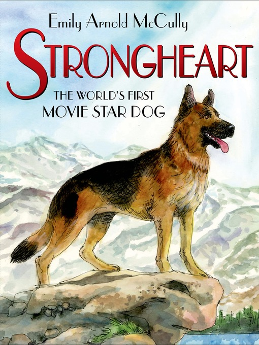 Title details for Strongheart by Emily Arnold McCully - Available