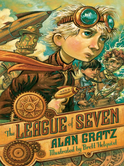 Title details for The League of Seven by Alan Gratz - Available