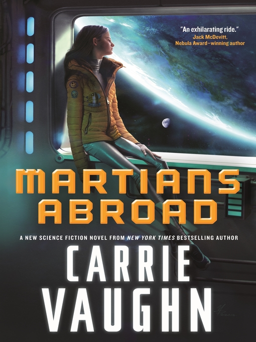 Title details for Martians Abroad by Carrie Vaughn - Available