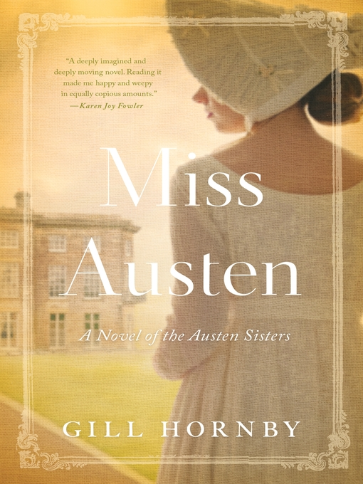 Title details for Miss Austen by Gill Hornby - Wait list
