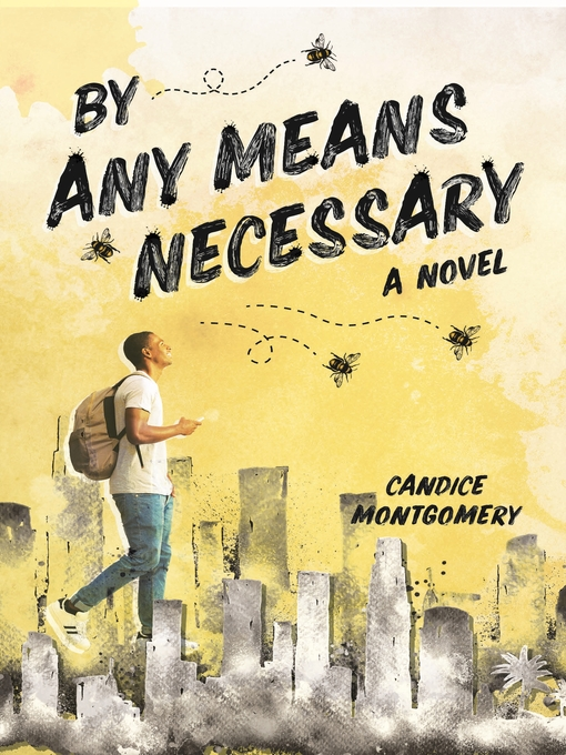 Title details for By Any Means Necessary by Candice Montgomery - Available