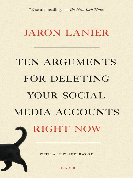 Title details for Ten Arguments for Deleting Your Social Media Accounts Right Now by Jaron Lanier - Available