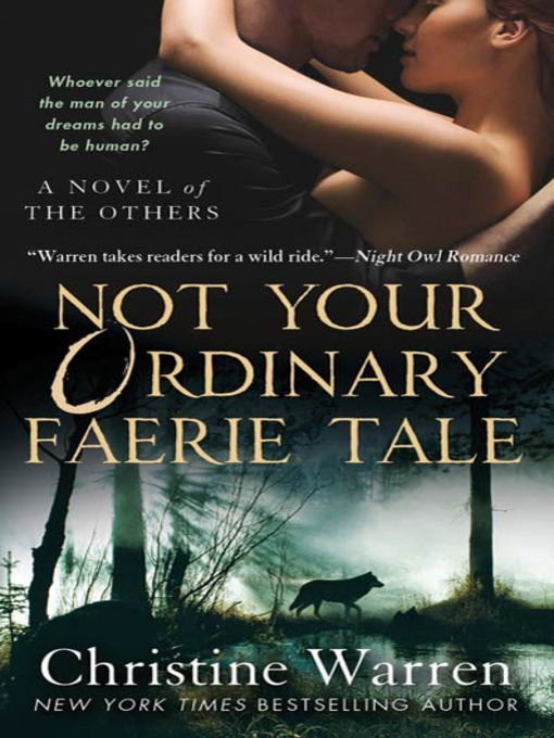 Title details for Not Your Ordinary Faerie Tale by Christine Warren - Wait list