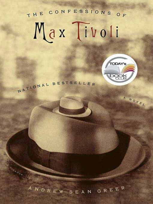 Title details for The Confessions of Max Tivoli by Andrew Sean Greer - Wait list