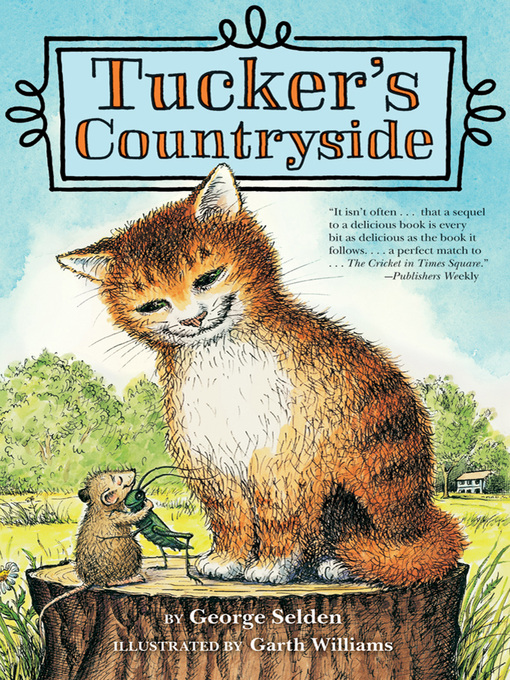 Title details for Tucker's Countryside by George Selden - Available