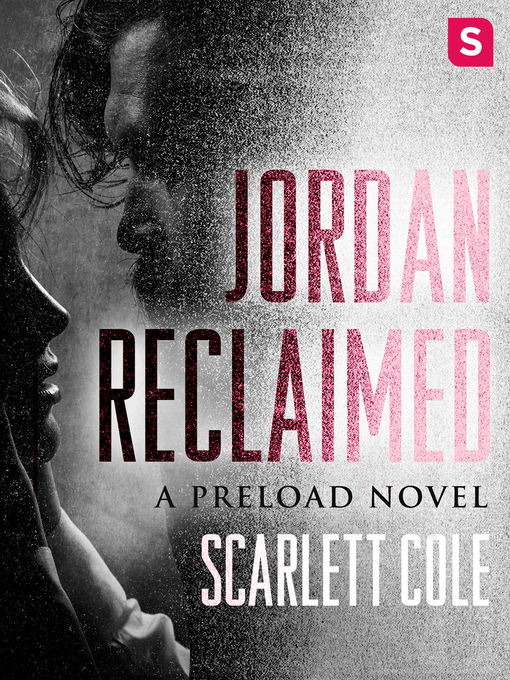 Title details for Jordan Reclaimed by Scarlett Cole - Available