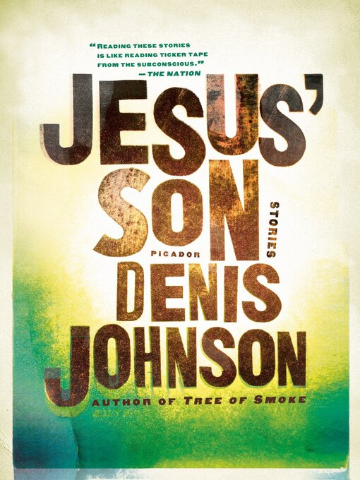 Title details for Jesus' Son by Denis Johnson - Wait list