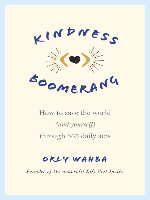 Title details for Kindness Boomerang by Orly Wahba - Available