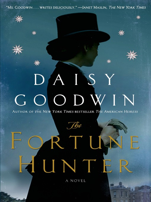 Title details for The Fortune Hunter by Daisy Goodwin - Wait list