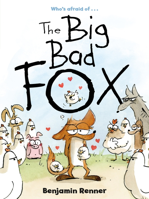 Title details for The Big Bad Fox by Benjamin Renner - Available