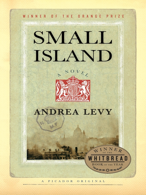 Title details for Small Island by Andrea Levy - Available