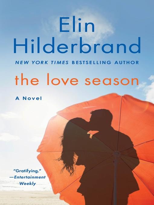 Title details for The Love Season by Elin Hilderbrand - Wait list