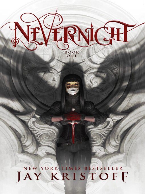 Title details for Nevernight by Jay Kristoff - Wait list