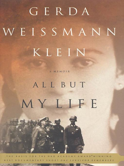 Title details for All But My Life by Gerda Weissmann Klein - Available