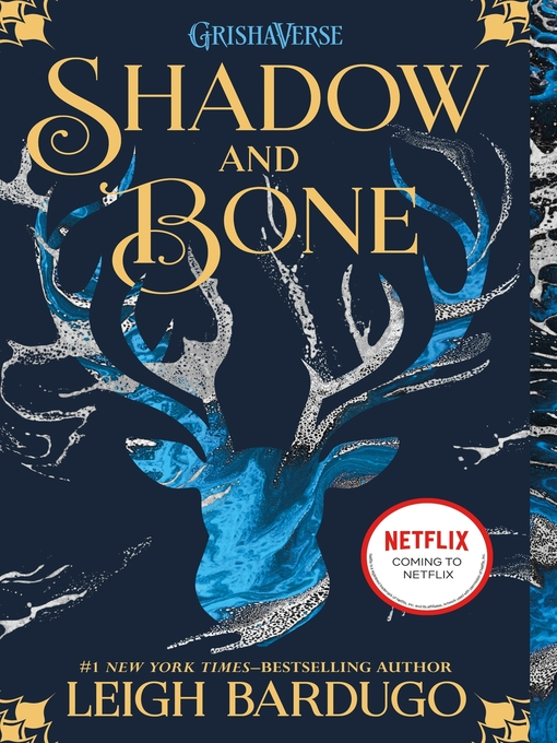 Title details for Shadow and Bone by Leigh Bardugo - Wait list