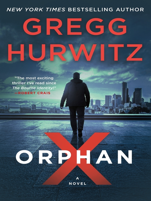 Title details for Orphan X by Gregg Hurwitz - Wait list