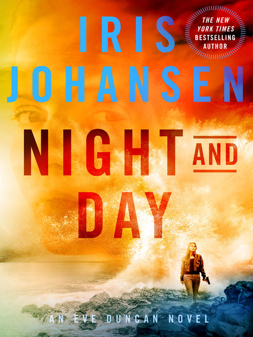 Title details for Night and Day by Iris Johansen - Available