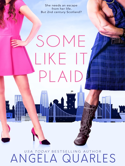 Title details for Some Like it Plaid by Angela Quarles - Available