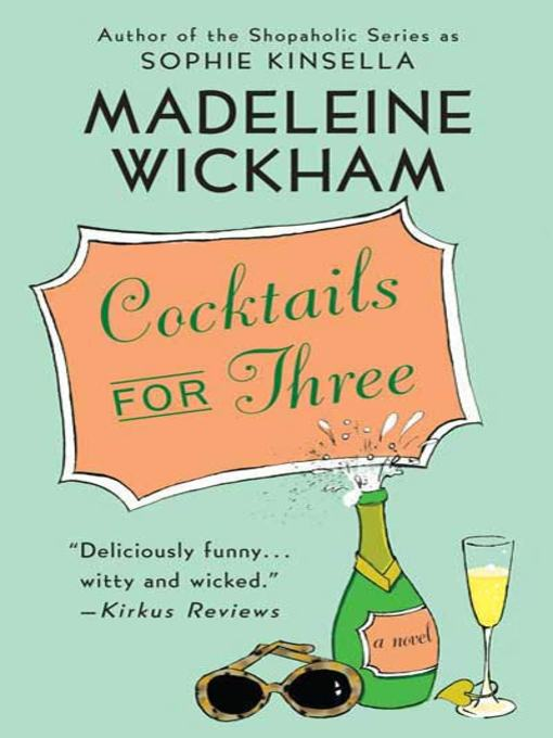 Title details for Cocktails for Three by Madeleine Wickham - Available