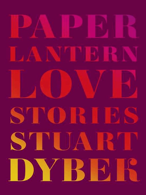 Title details for Paper Lantern by Stuart Dybek - Wait list