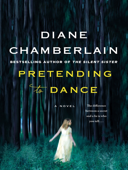 Title details for Pretending to Dance by Diane Chamberlain - Available