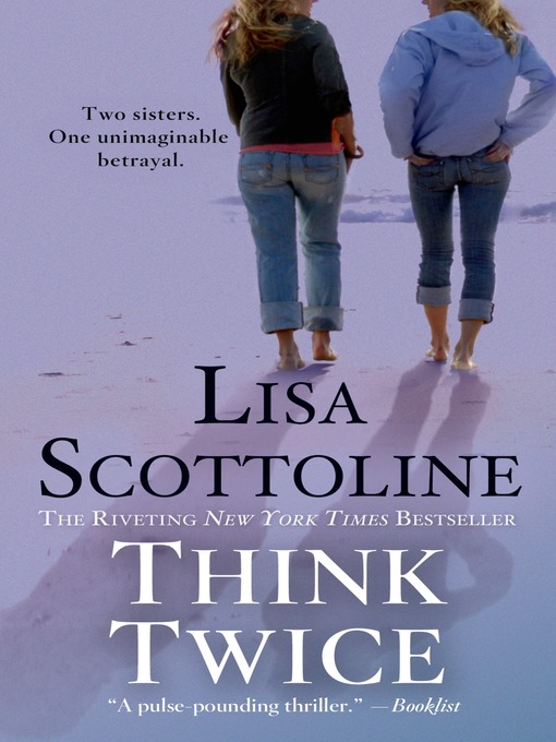 Title details for Think Twice by Lisa Scottoline - Wait list