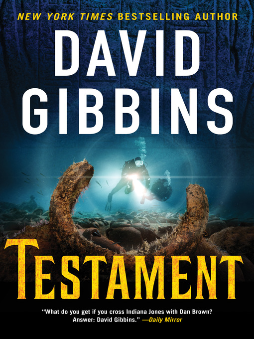 Title details for Testament by David Gibbins - Available