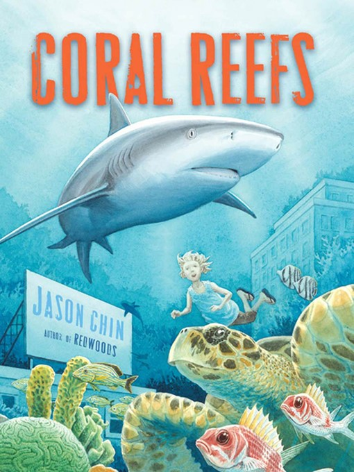 Title details for Coral Reefs by Jason Chin - Wait list