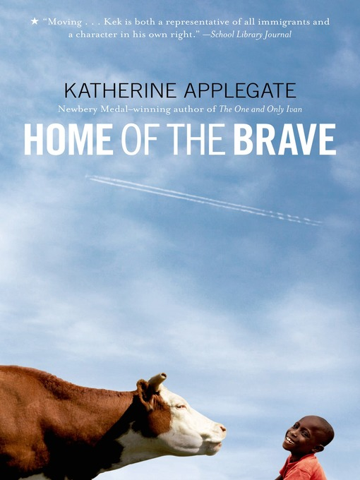 Title details for Home of the Brave by Katherine Applegate - Available