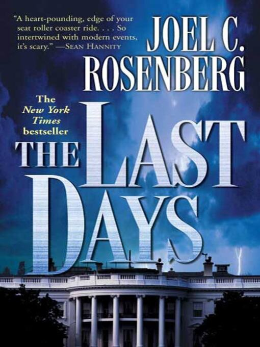 Title details for The Last Days by Joel C. Rosenberg - Available