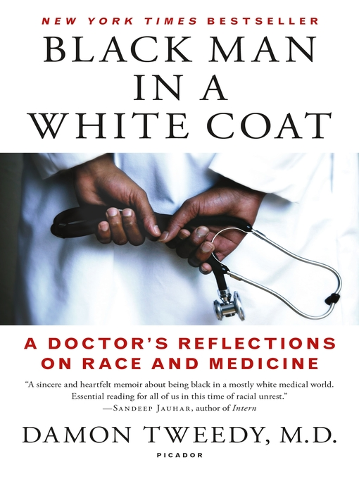 Title details for Black Man in a White Coat by Damon Tweedy, M.D. - Wait list