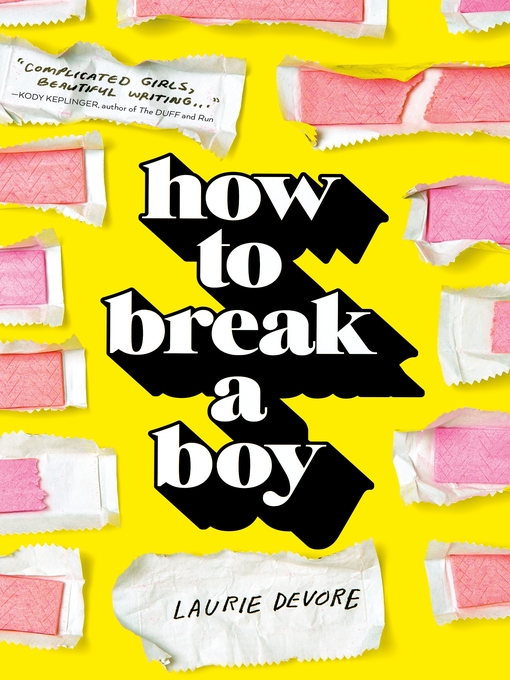 Title details for How to Break a Boy by Laurie Devore - Available
