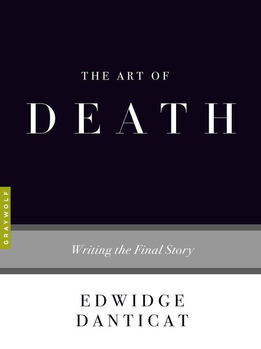 Title details for The Art of Death by Edwidge Danticat - Available