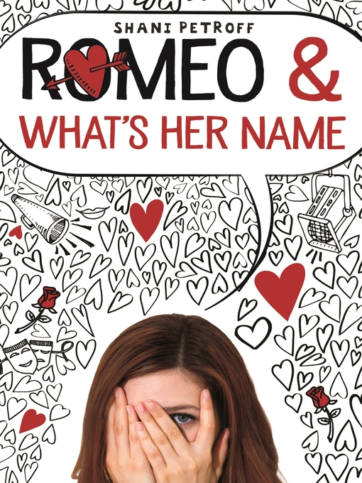 Title details for Romeo & What's Her Name by Shani Petroff - Wait list