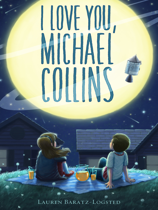 Title details for I Love You, Michael Collins by Lauren Baratz-Logsted - Wait list