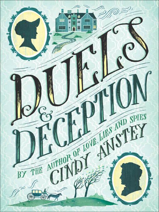 Title details for Duels & Deception by Cindy Anstey - Wait list