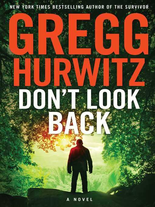 Title details for Don't Look Back by Gregg Hurwitz - Wait list