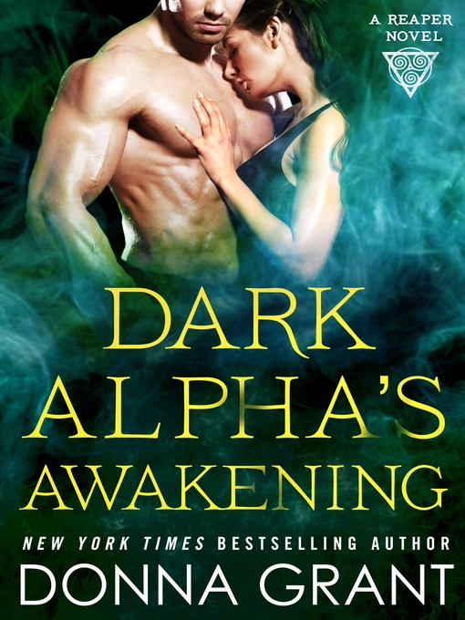 Title details for Dark Alpha's Awakening by Donna Grant - Available