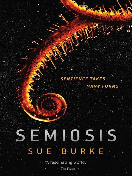 Title details for Semiosis by Sue Burke - Wait list