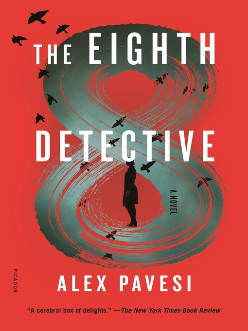 Title details for The Eighth Detective by Alex Pavesi - Wait list